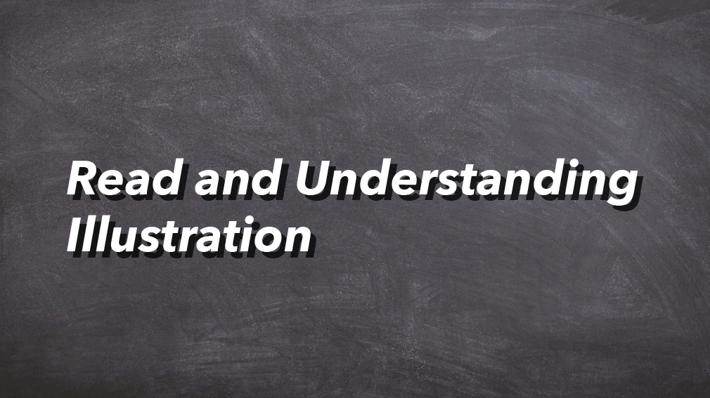 10-09-2020 Read and Understanding Illustration