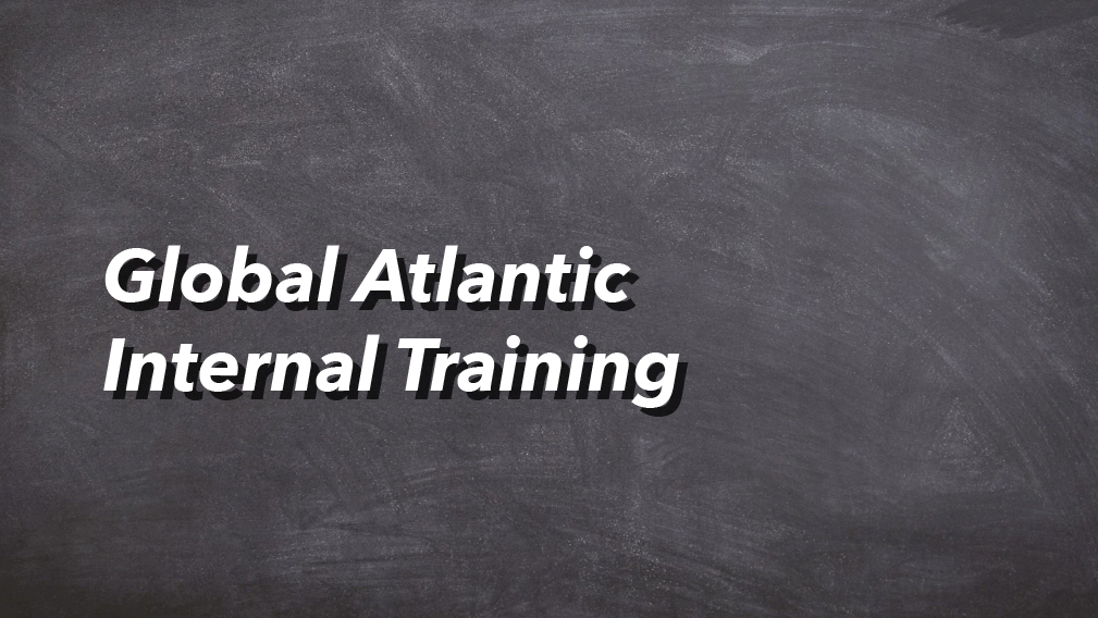 07-24-2020 Global Atlantic Internal Training